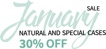 january sale natural and special cases 30% off